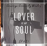Lover Of My Soul, Vol. 1