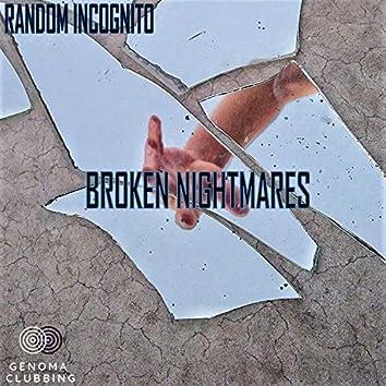 Broken Nightmares