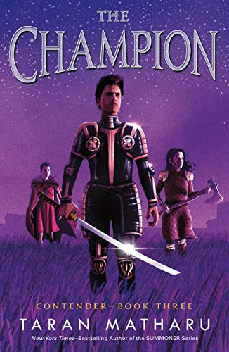 The Champion: Contender Book 3 (Contender, 3)