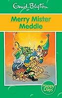 Merry Mister Meddle (Enid Blyton: Happy Days)