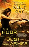 Kelly Gay Charlie Madigan 1. The Better Part of Darkness 2. The Darkest Edge of Dawn 3. The Hour of Dust and Ashes