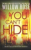 You Can't Hide (Mary Mills Mystery) (Volume 3)
