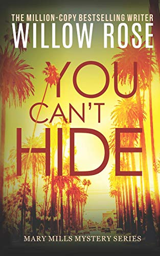 Download You Can't Hide (Mary Mills Mystery) 1533608946