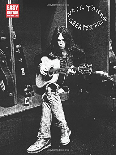 Neil Young: Greatest Hits - Easy Guitar: Songbook für Gitarre: Easy Guitar with Notes and Tab (Easy Guitar with Notes & Tab)