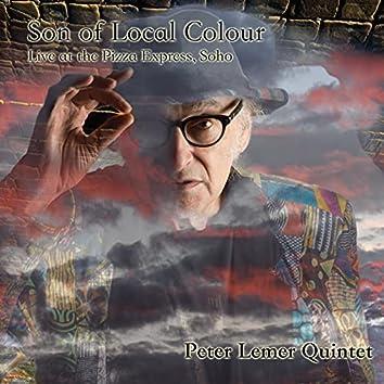 Son of Local Colour (Live)