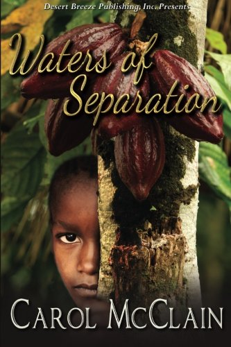 Book: Waters of Separation by Carol McClain