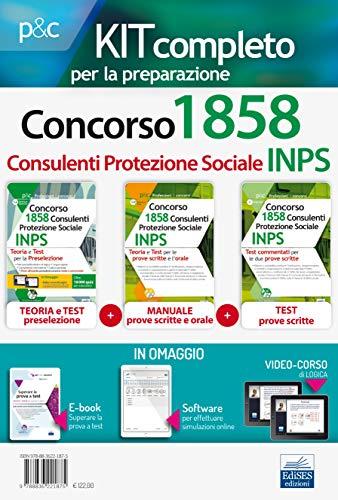 Kit Completo Concorso INPS 1858 Consulenti Protezione Sociale. 3 MANUALI + software di Simulazione + Videocorso Per Preselezione, Prove scritte e prova Orale