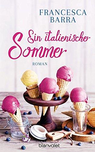 Ein italienischer Sommer: Roman