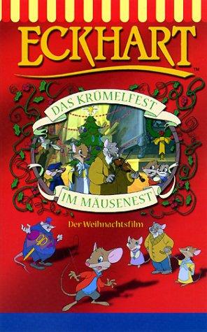 Eckhart: Das Krümelfest im Mäusenest