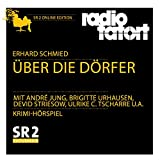 Über die Dörfer: ARD Radio Tatort