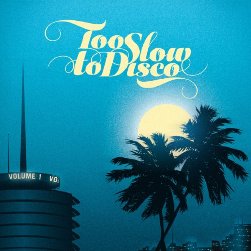 Too Slow to Disco (Lp+Mp3) [Vinyl LP]