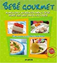 Bebe Gourmet / Gourmet Baby: Alimentos Y Nutrientes Para El Bebe Desde Que Nace Hasta Los 3 Ano / Diets and Nutritientes for the baby from birth until the age of 3