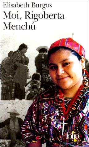 Moi Rigoberta Menchu (Folio) (English and )