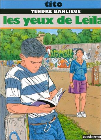 Tendre Banlieue, Tome 10 : Les yeux de Leila