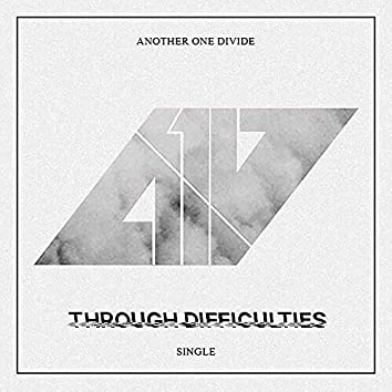 Through Difficulties