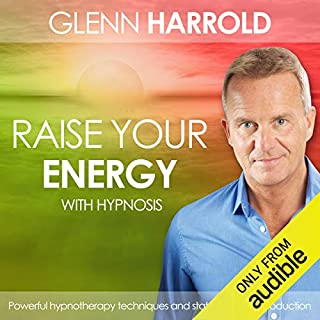 Raise Your Energy & Increase Your Motivation                   By:                                                                                                                                 Glenn Harrold                               Narrated by:                                                                                                                                 Glenn Harrold                      Length: 1 hr and 8 mins     2 ratings     Overall 5.0