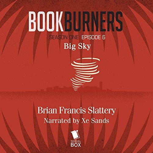 Bookburners, Episode 6: Big Sky Titelbild