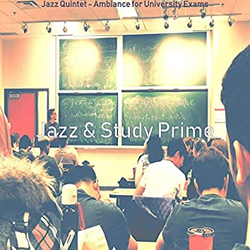 Jazz Quintet - Ambiance for University Exams