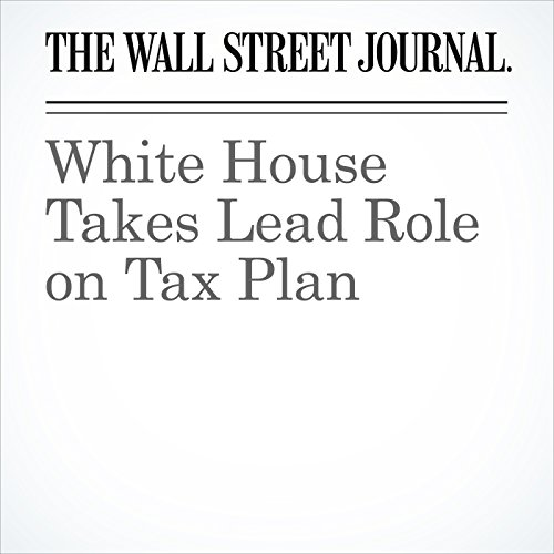 White House Takes Lead Role on Tax Plan copertina