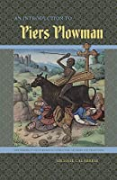 An Introduction to Piers Plowman (New Perspectives on Medieval Literature: Authors and Traditions)