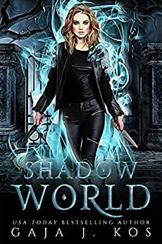 Shadow World (Shade Assassin Book 1) by [Gaja J. Kos]