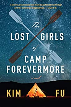 The Lost Girls of Camp Forevermore: A Novel by [Kim Fu]
