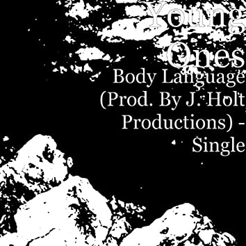 Body Language (Prod. By J. Holt Productions) - Single