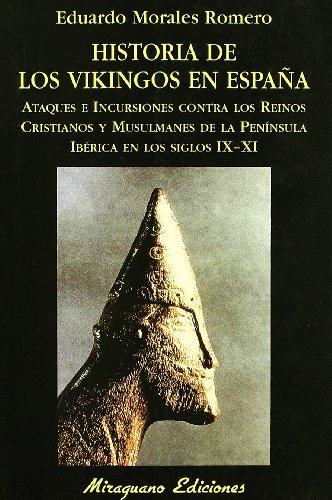 Historia de los vikingos en España (Libros de los Malos Tiempos)