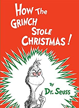 How the Grinch Stole Christmas!  Classic Seuss