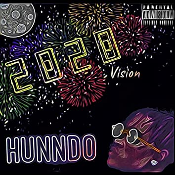 2020 Vision (Hunndo)