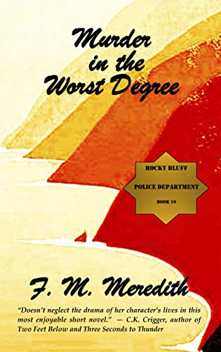 Murder In The Worst Degree by F. M. Meredith ebook deal