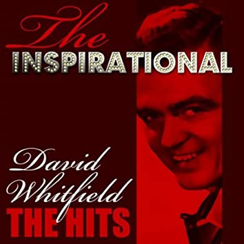 The Inspirational David Whitfield - The Hits