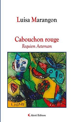 Cabouchon rouge Requiem Aeternam (Italian Edition)
