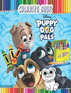 Puppy Dog Pals Coloring Book: Perfect Gift for Kids And Adults That Love Puppy Dog Pals Movie With Over 50 Coloring Pages In High-Quality Images In Black And White.Great for Encouraging Creativity
