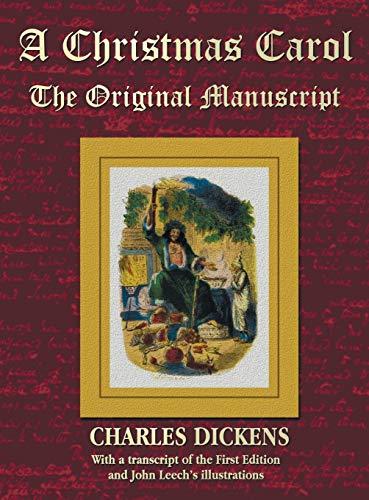 A Christmas Carol - The Original Manuscript in Original Size - With Original Illustrations