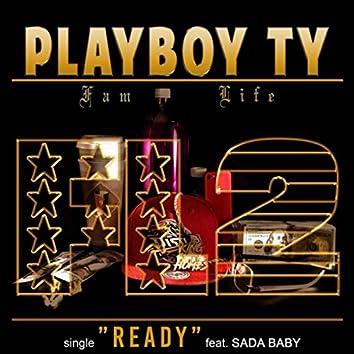 Ready (feat. Sada Baby)