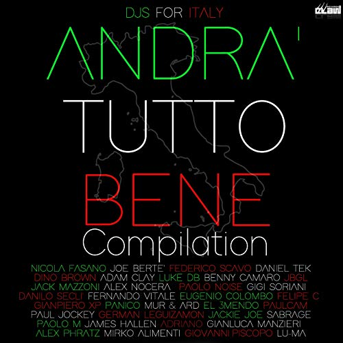 Andra' Tutto Bene Compilation (Joe Bertè Presents: DJS for Italy)
