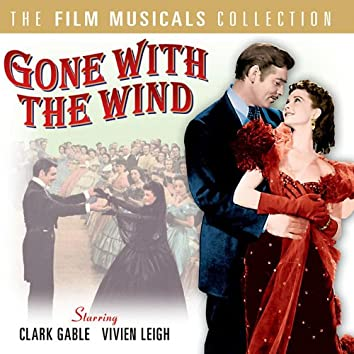 Gone With The Wind - The Film Musicals Collection