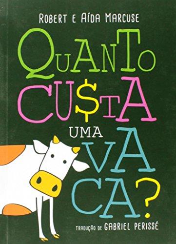 Quanto Custa Uma Vaca?