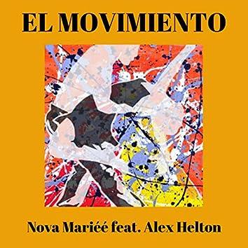El Movimiento (feat. Alex Helton)