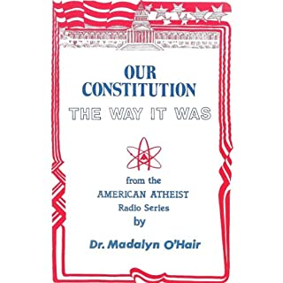 Our Constitution the Way it Was audiobook cover art