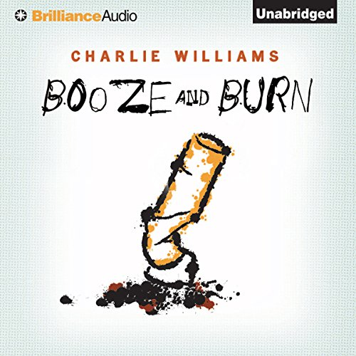 Booze and Burn audiobook cover art