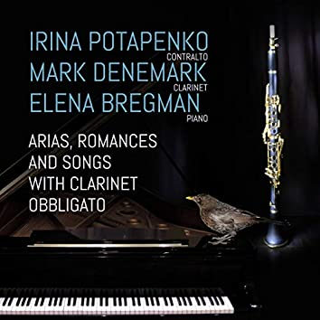 Arias, Romances and Songs with Clarinet Obbligato
