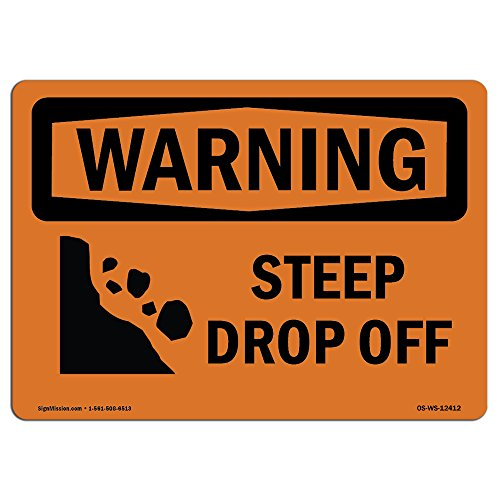 OSHA Warning Sign - Steep Drop Off with Symbol | Choose from: Aluminum, Rigid Plastic or Vinyl Label Decal | Protect Your Business, Construction Site, Warehouse & Shop Area |  Made in The USA