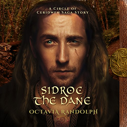 Sidroc the Dane: A Circle of Ceridwen Saga Story Titelbild