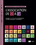 L'association de A à Z. Administration et fonctionnement - Nouveauté
