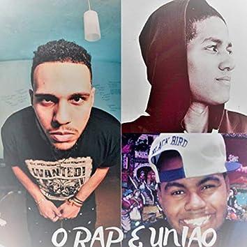O Rap É União