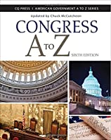 Congress A to Z (American Government A to Z)
