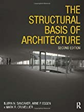 The Structural Basis of Architecture by Bjorn N. Sandaker (2011-03-14)