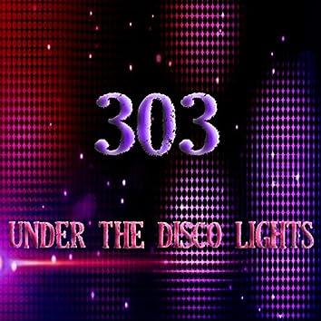 Under The Disco Lights